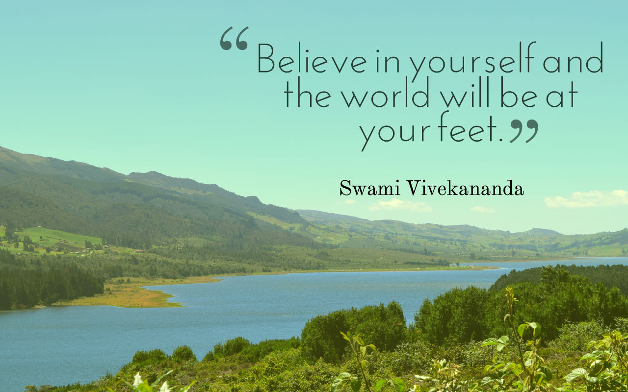 Quote emigreren: Believe in yourseld and the world will be on your feet